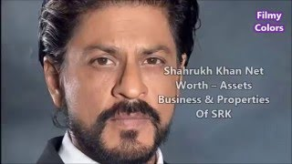 Shahrukh Khan Net Worth – Assets Business & Properties Of SRK