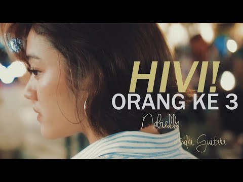 HIVI! - Orang ke 3 (Nabiella Piguna, Andri Guitara) cover