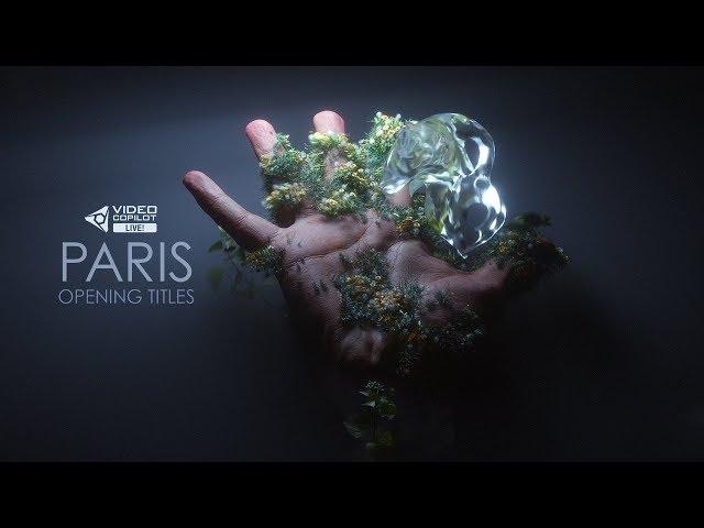 Video Copilot LIVE! Paris Opening Titles!