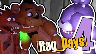 Rag Days 4 Тру Стори five nights at freddy s GMod rag days