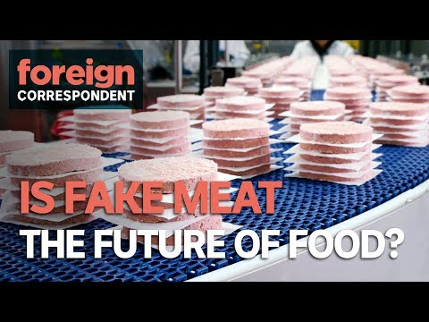 Will Fake Meat Be The Future Food Of The World? | Foreign Correspondent