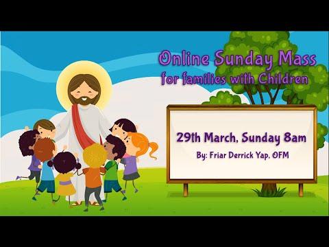 Catholic Sunday Mass Online (with Children) - 5th Sunday of Lent