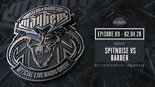 Masters of Hardcore Mayhem - Spitnoise vs. Barber | Episode #009