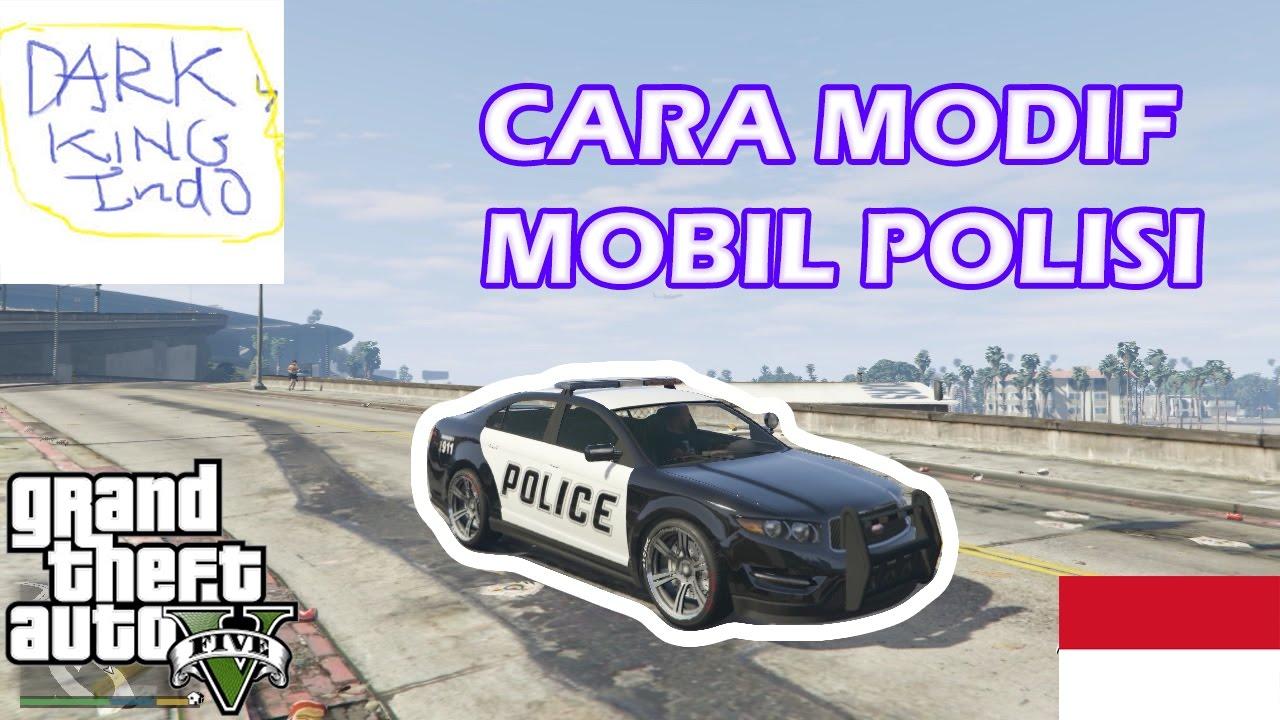 Cara Memodif Mobil Polisi Di Gta 5 Offline Youtube