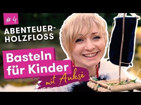 Aukse TV | Basteln für Kinder | Abenteuerholzfloß