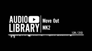 Move Out - MK2