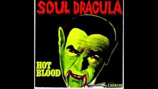 Hot Blood - Soul Dracula (1975)