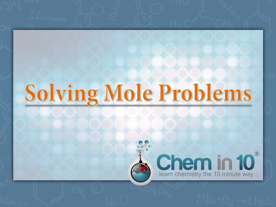 Solving Mole Problems How to solve mole problems YouTube – Mole Problems Chemistry Worksheet
