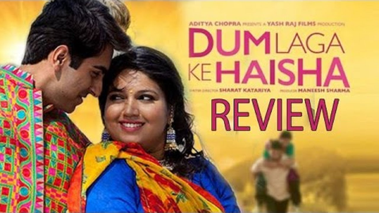 Dum laga ke haisha' review: a couple that wins you over gradually.