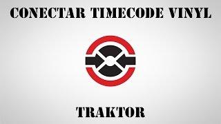 como conectar timecode vinilo traktor (Español)