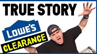 Shopping Lowe's CHEAP Clearance DEALS!!! (100% True Story!)