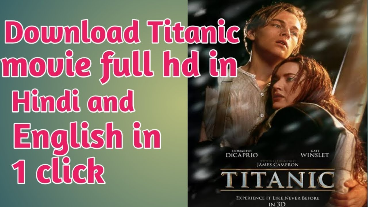 Download How to download Titanic movie in full HD in Hindi and English  
