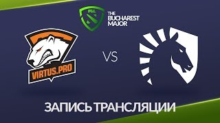 Virtus.pro vs Liquid, Bucharest Major, game 2 [Maelstorm, NS]