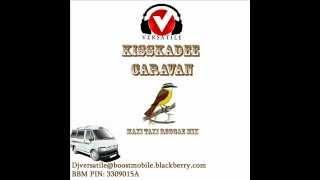 Dj Versatile kiskadee caravan maxi taxi reggae mix