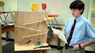 Mrs. Corron's Physical Science 2011 Rube Goldberg Projects-