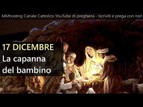 Risultati immagini per 17 Dicembre: La capanna del bambino - Mese dedicato al Santo Natale