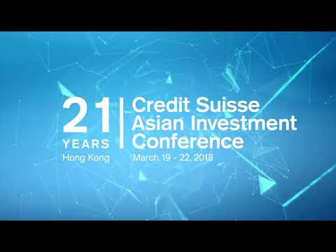 """Did you know?"" – A Preview of the 2018 Credit Suisse Asian Investment Conference"