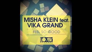 Misha Klein feat. Vika Grand - So Good (Grotesque Remix)