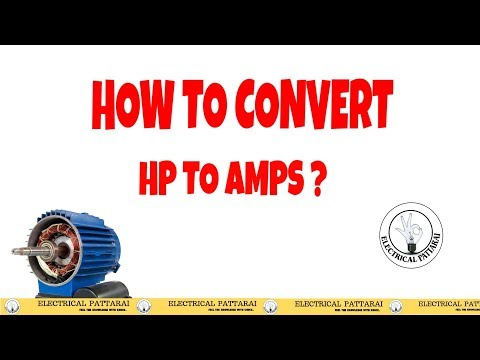 How To Convert HP To Amps? | Explained in