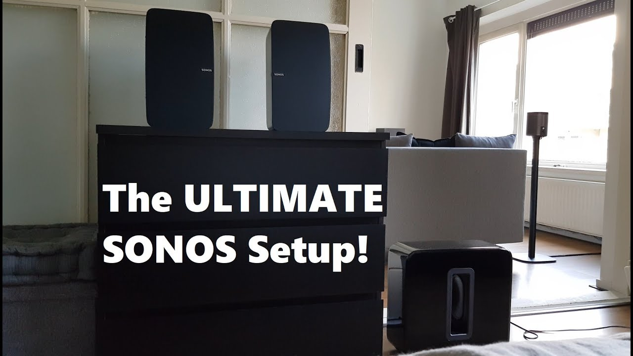 The Ultimate Sonos Setup Stereo Play 5 Sub Youtube