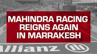 Mahindra Racing Reigns Again in Marrakesh | Jerome d'Ambrosio Wins the Marrakesh E-Prix | Formula E