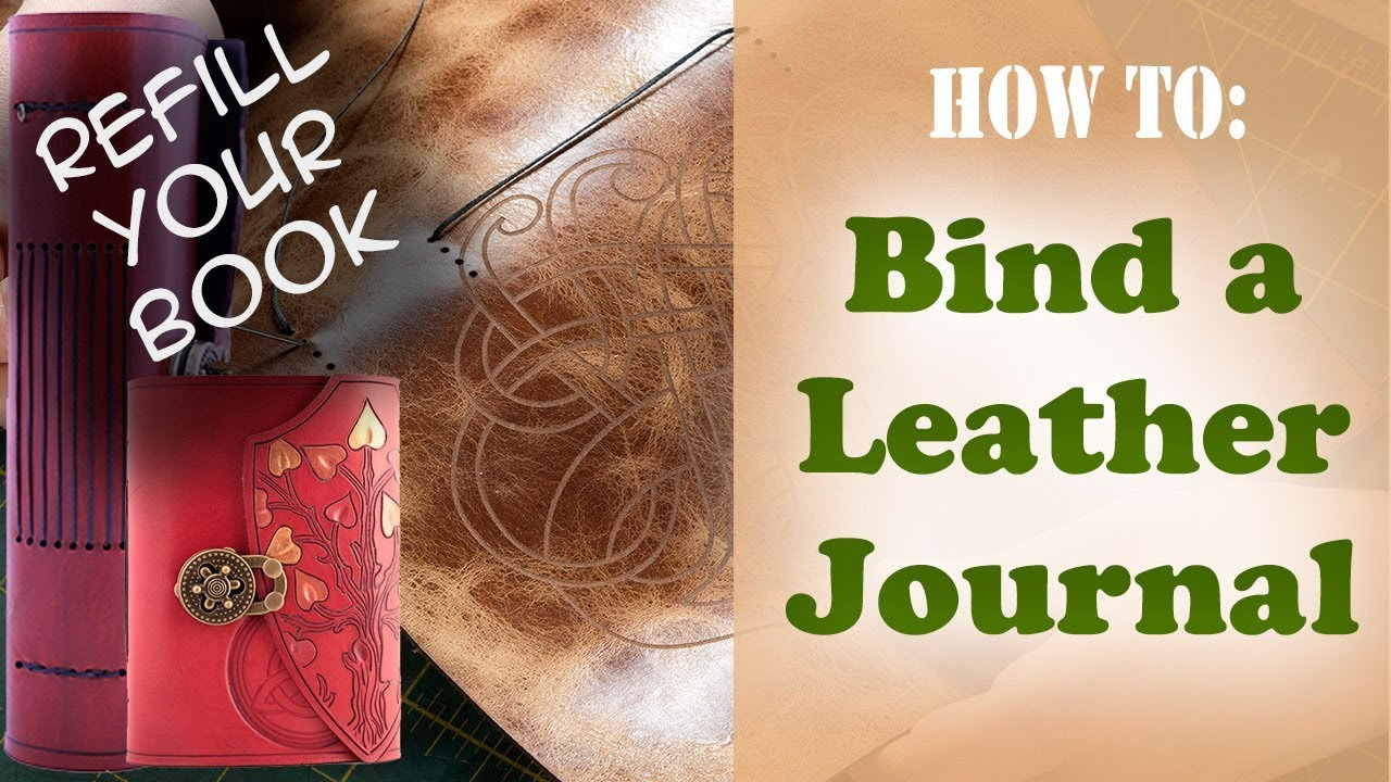 DIY Book Binding for a Leather Journal - Refilling your book - Simple Book  Binding for Leather