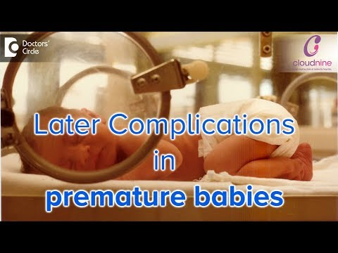 Do Premature Babies have complications later in life? Dr. Himani Sharma