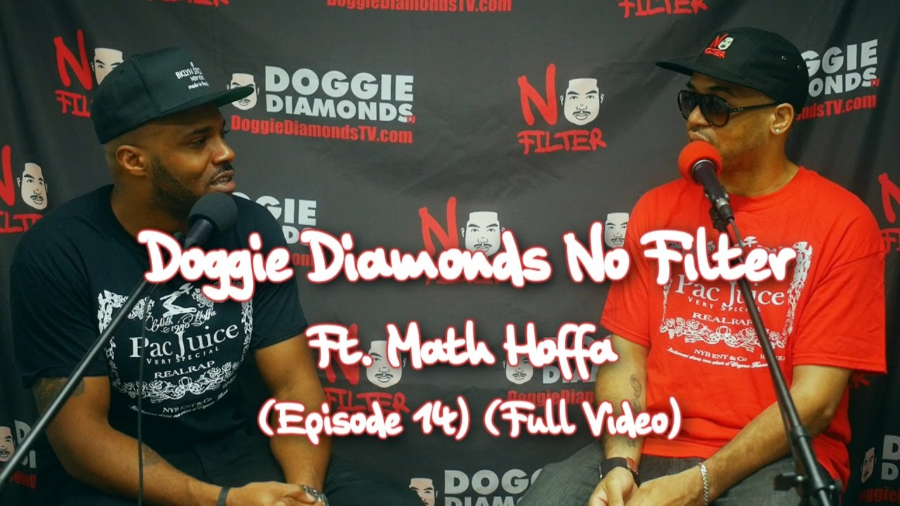 Doggie Diamonds No Filter Ft. Math Hoffa (Episode 14) (Full Video)