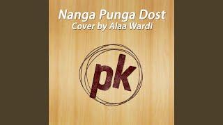 Nanga Punga Dost