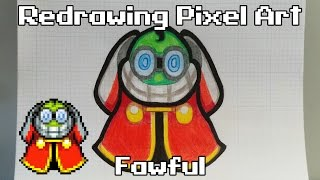 Redrawing Pixel Art -  Fawful