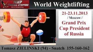 Tomasz ZIELINSKI-(94kg.Sn=155-160-162) 2013-Grand Prix Cup President of Russia.