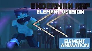 Reverse - Element Animation - Minecraft Enderman Rap