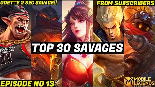 Mobile Legends TOP 30 SAVAGE Moments Episode 13- FULL HD