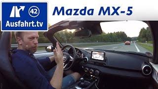 2016 Mazda MX-5 Skyactiv G-160 - Fahreindruck Autobahn, Landstrasse / Fahrbericht der Probefahrt