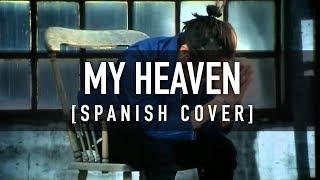 My Heaven [Spanish Cover] - BIGBANG - CKUNN