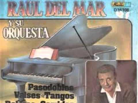 Raul del Mar - Seleccion de Valses