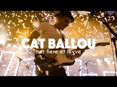 CAT BALLOU - MER FIERE ET LEVVE (Offizielles Video)