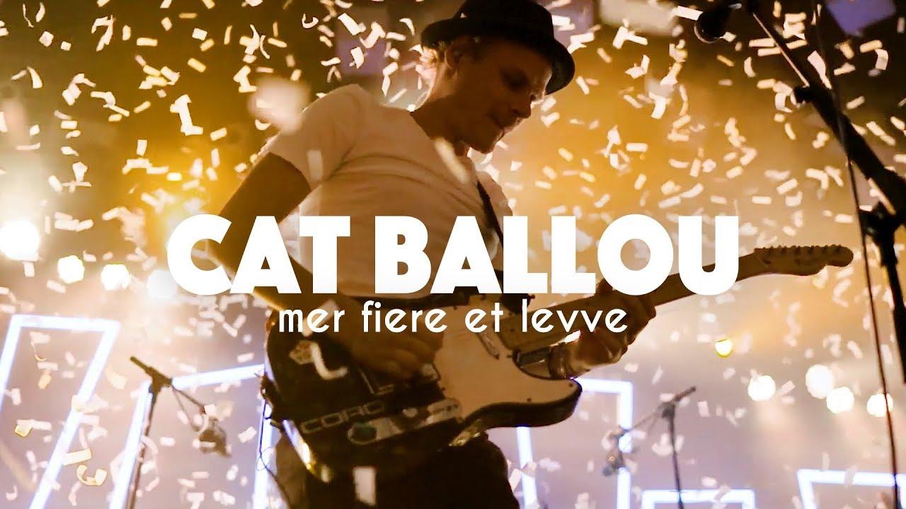 Download CAT BALLOU - MER FIERE ET LEVVE (Offizielles Video)