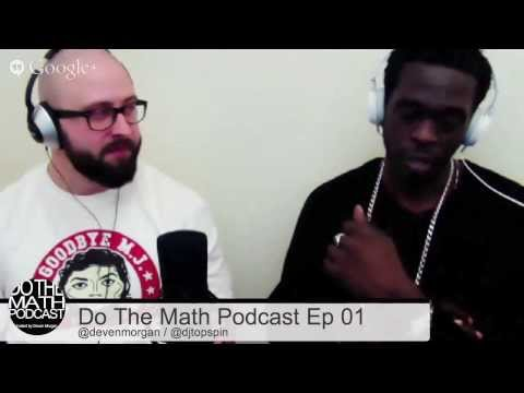 Do The Math Podcast Ep 01   DJ Topspin