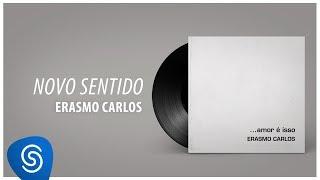 Baixar Erasmo Carlos - Novo Sentido (Álbum Completo: Amor É Isso)