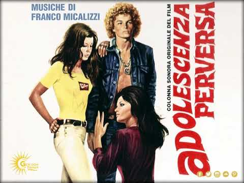 Franco Micalizzi - Adolescenza Perversa [ M2 ] (1974)   Original Motion Picture Soundtrack