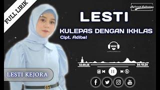 Download Kulepas Dengan Ikhlas - LESTI