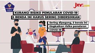 5 Benda Paling Berisiko Tulari Covid-19, Hindari! - JPNN.com