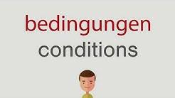 Wie heißt bedingungen auf englisch