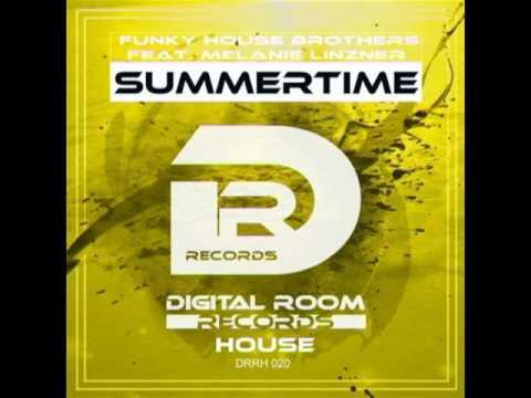 Funky House Brothers feat  Melanie Linzner - Summertime (Radio Edit)