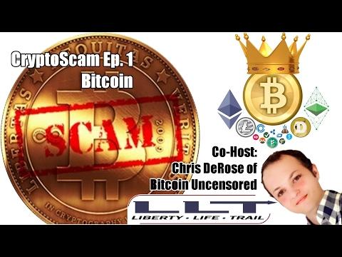 CryptoScam  #1 - Bitcoin (w/ Chris DeRose)