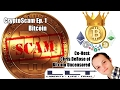 CryptoScam  #1 - Bitcoin (w/ Chris DeRose)
