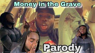 Drake - Money In The Grave ft. Rick Ross (Parody)