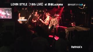 ニシカラヒガシ Vol.2 at 渋谷La,mamaより <LOVIN STYLE> SET LIST SE...