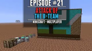 ماين كرافت: اتاك اوف ذا بي تيم - Minecraft: Attack of the B-team - #21